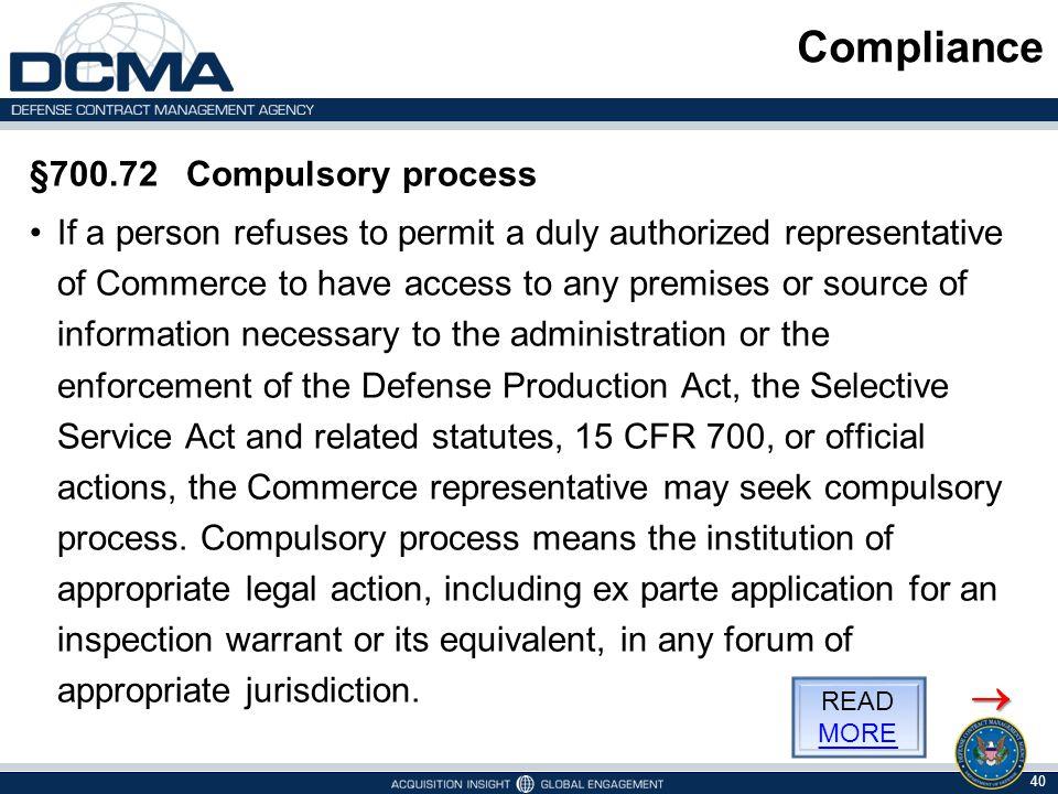 Compliance  §700.72 Compulsory process