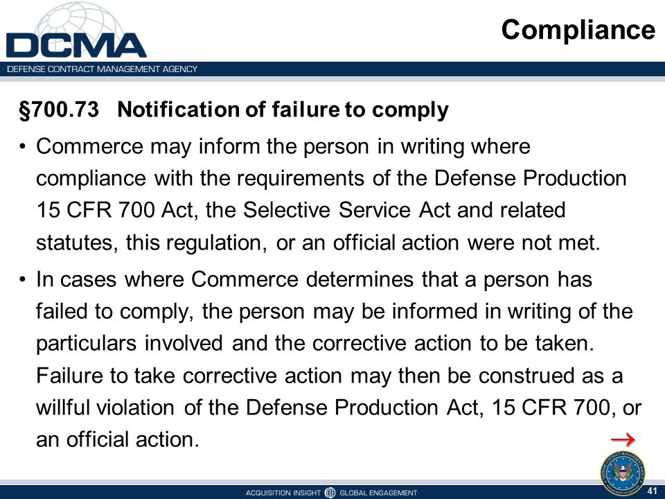 Compliance  §700.73 Notification of failure to comply