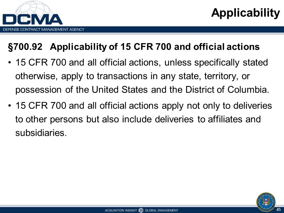 Applicability §700.92 Applicability of 15 CFR 700 and official actions
