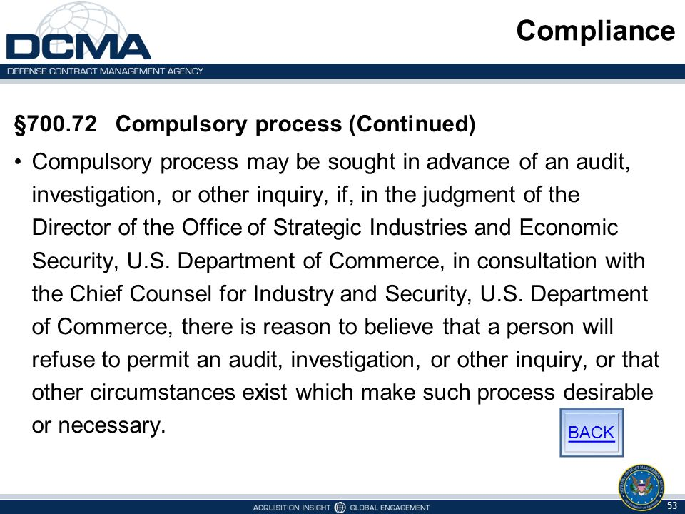 Compliance §700.72 Compulsory process (Continued)