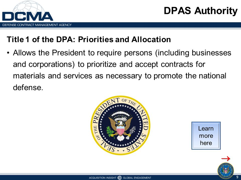 DPAS Authority  Title 1 of the DPA: Priorities and Allocation