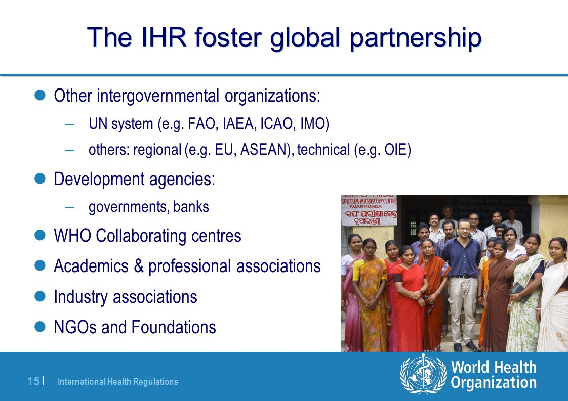 The IHR foster global partnership