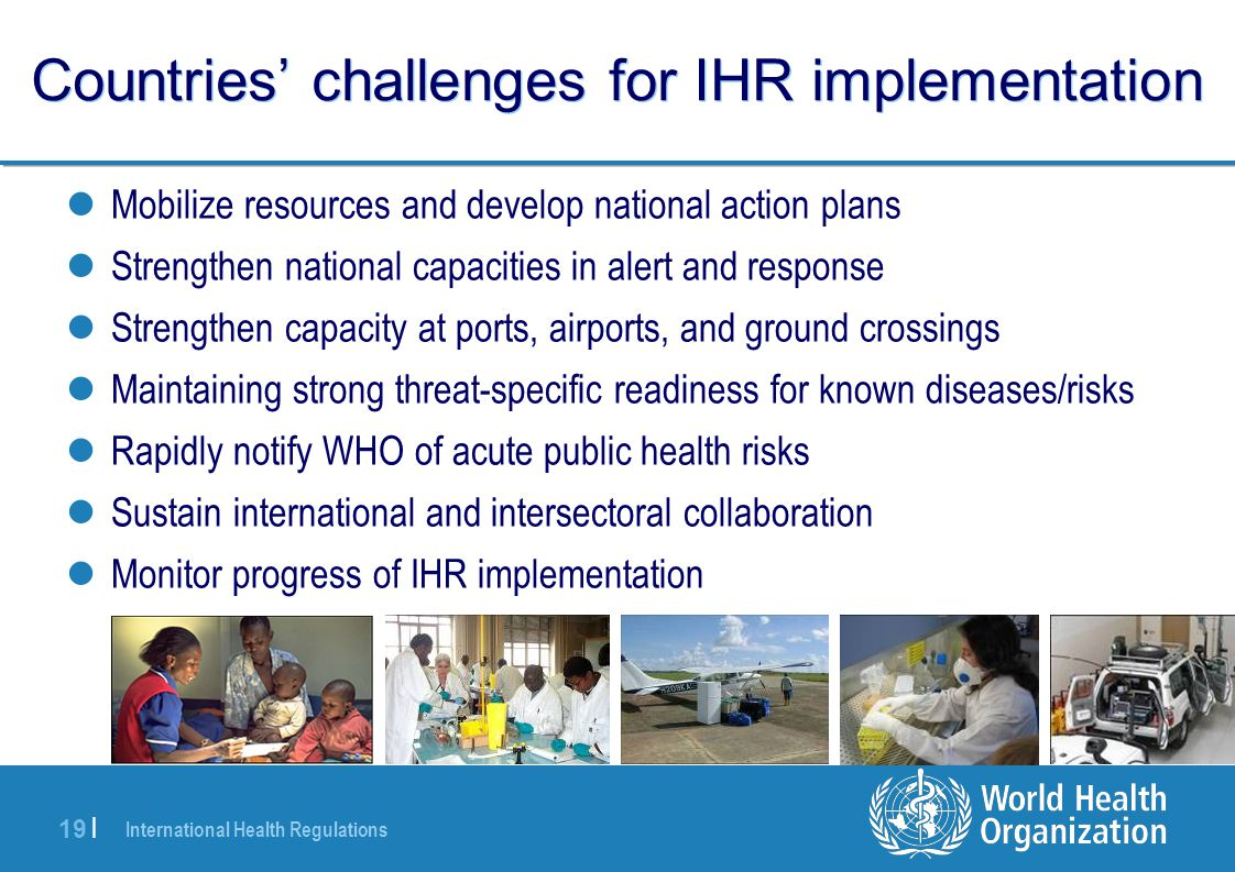 Countries' challenges for IHR implementation