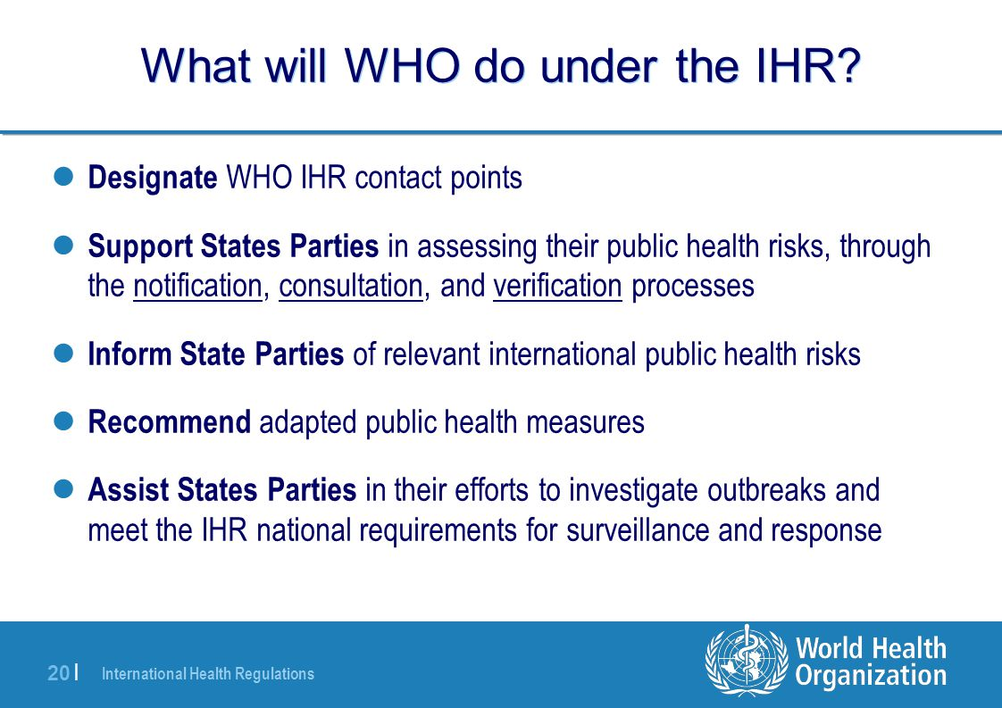 What will WHO do under the IHR