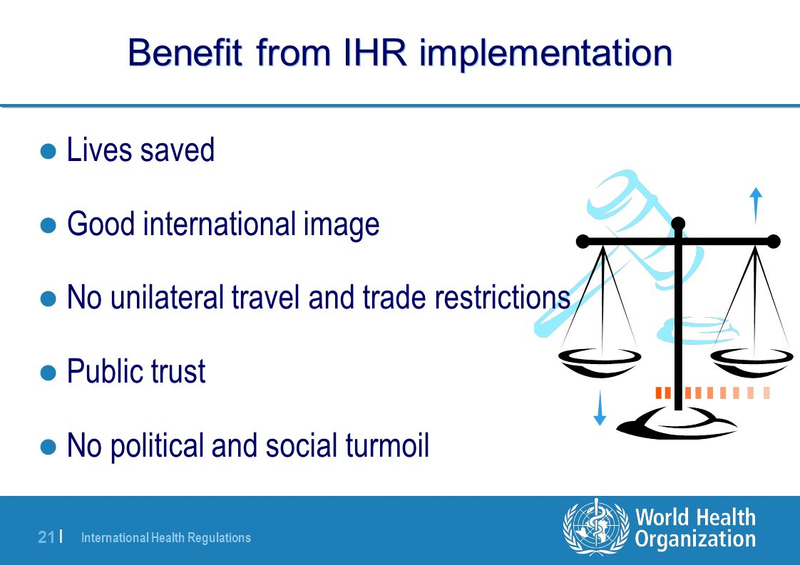 Benefit from IHR implementation