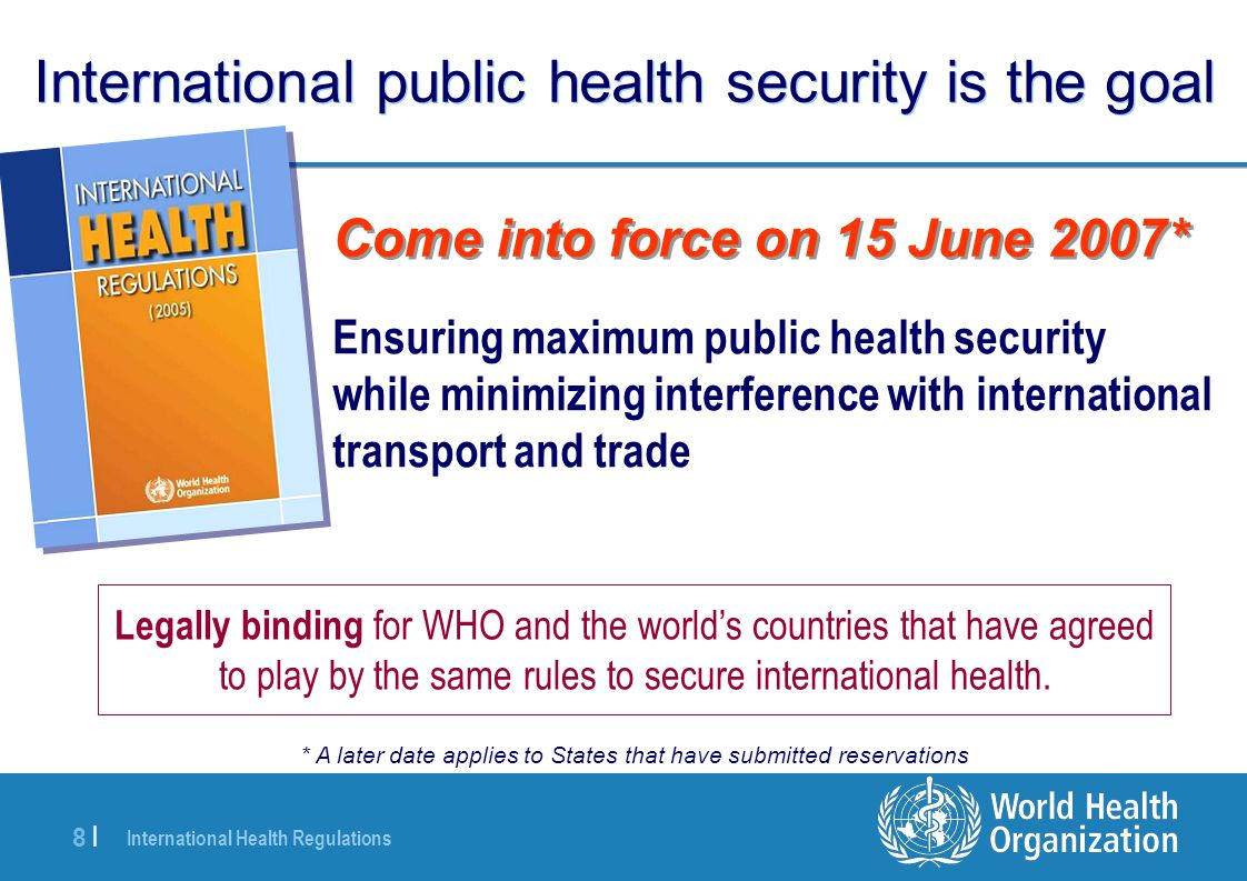 International public health security is the goal