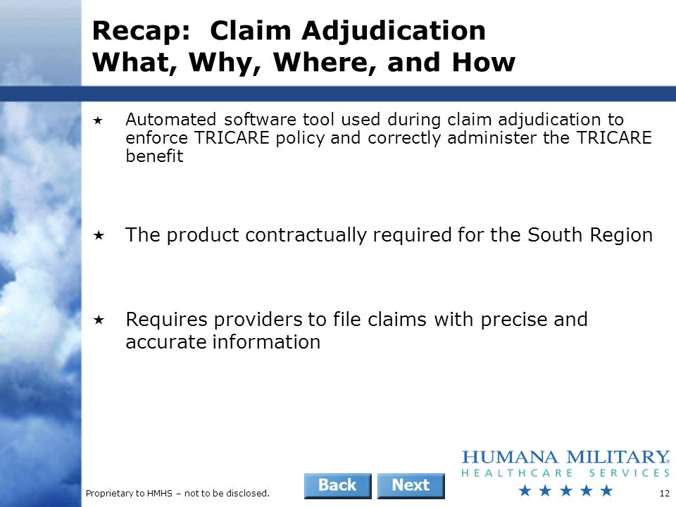 Recap: Claim Adjudication What, Why, Where, and How