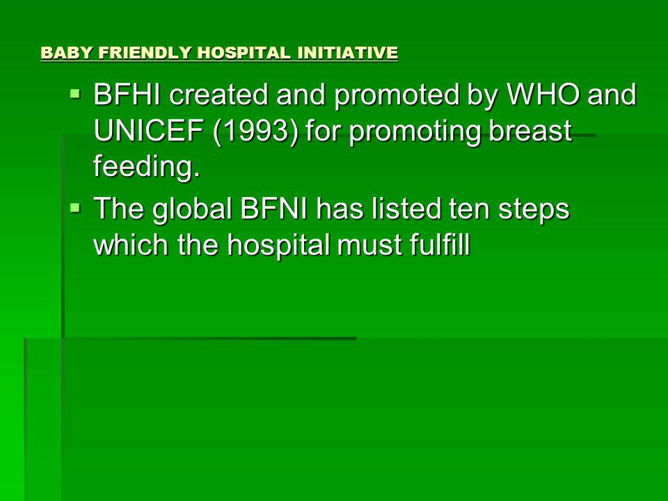 BABY FRIENDLY HOSPITAL INITIATIVE