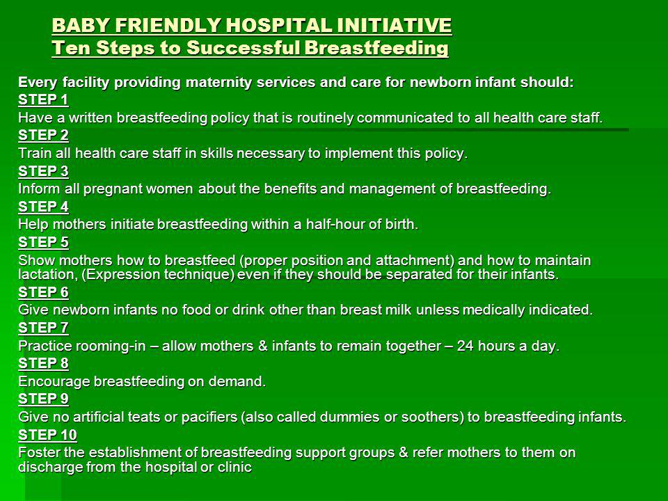 BABY FRIENDLY HOSPITAL INITIATIVE Ten Steps to Successful Breastfeeding