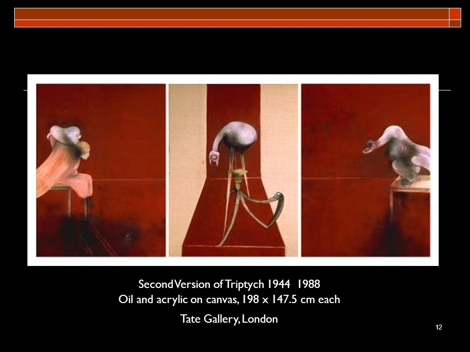 Second Version of Triptych 1944 1988 Oil and acrylic on canvas, 198 x 147.5 cm each