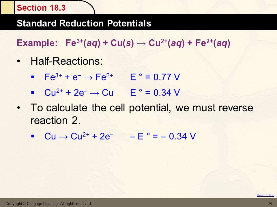 Example: Fe3+(aq) + Cu(s) → Cu2+(aq) + Fe2+(aq)