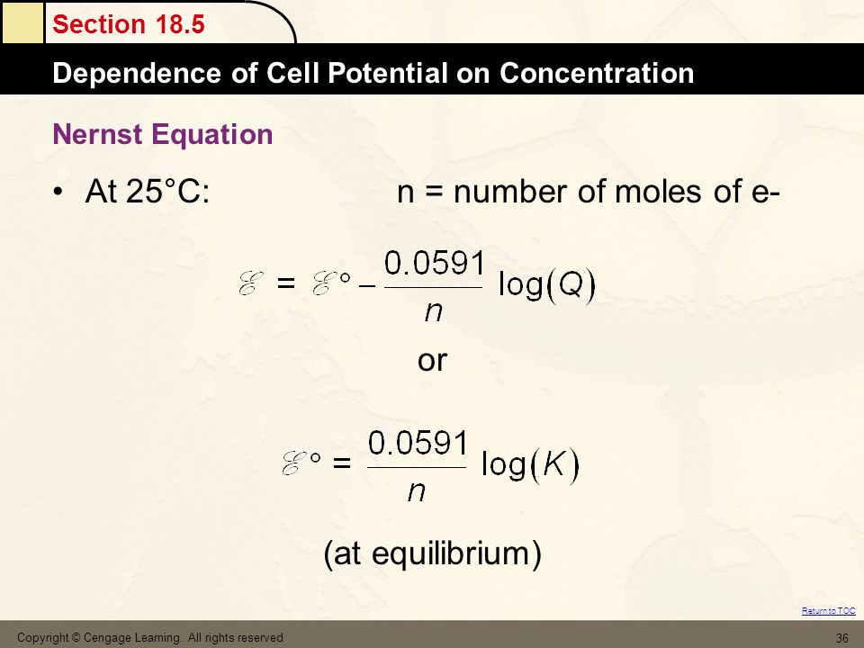 At 25°C: n = number of moles of e-