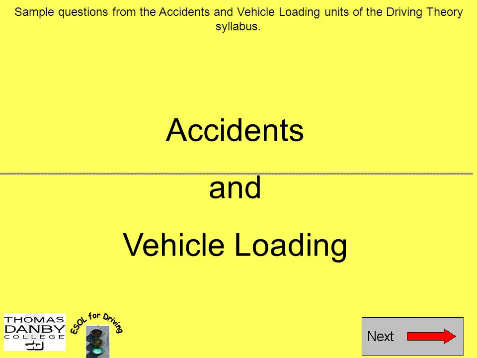 Accidents and Vehicle Loading
