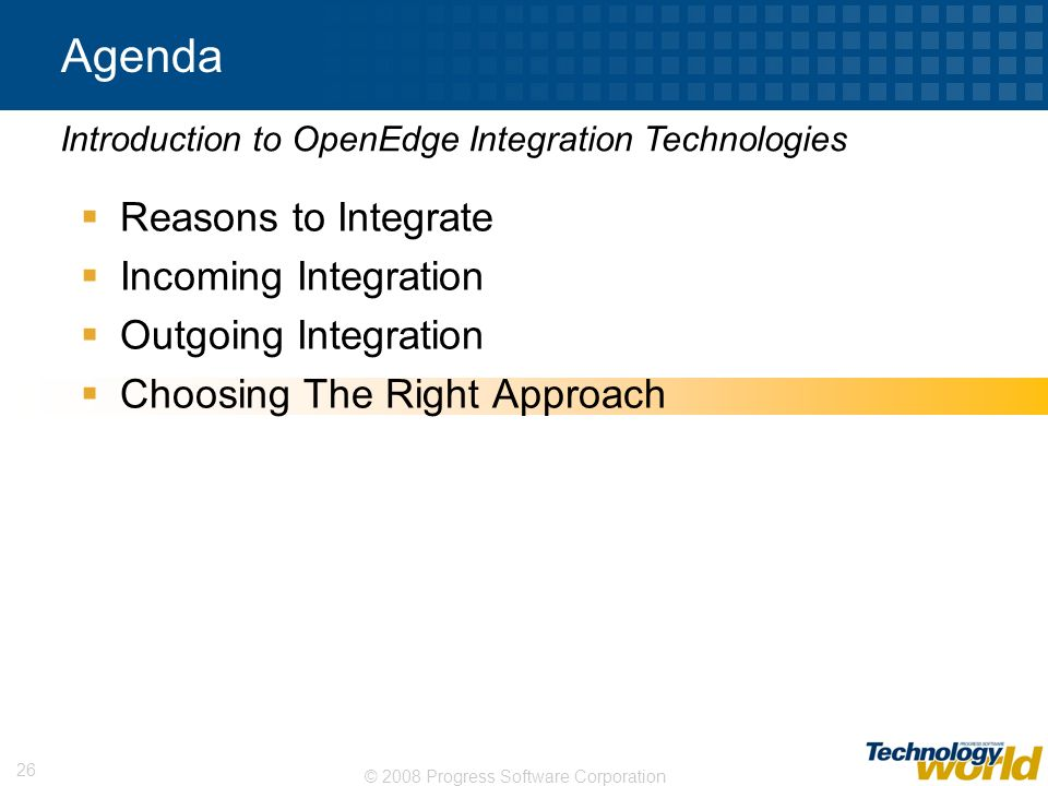 Agenda Reasons to Integrate Incoming Integration Outgoing Integration