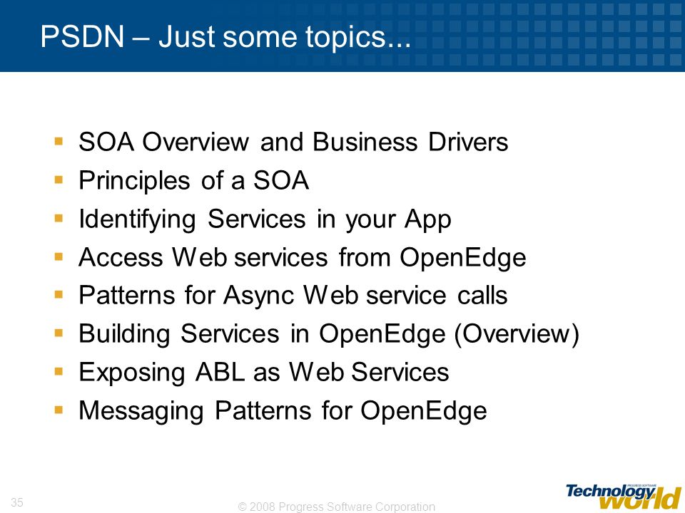 PSDN – Just some topics... SOA Overview and Business Drivers