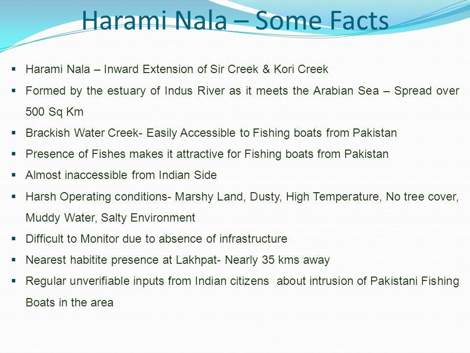 Harami Nala – Some Facts