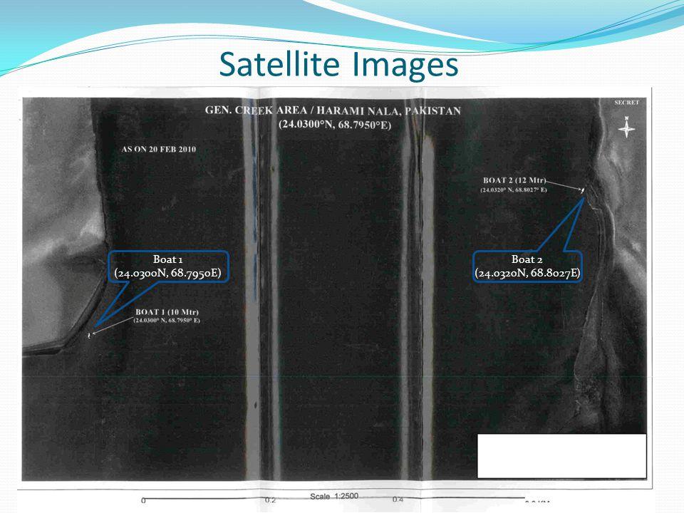 Satellite Images Boat 1 (24.0300N, 68.7950E) Boat 2