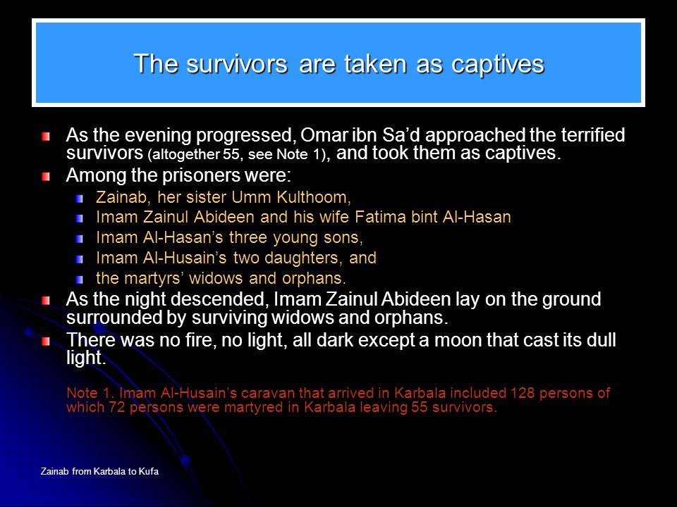 The survivors are taken as captives