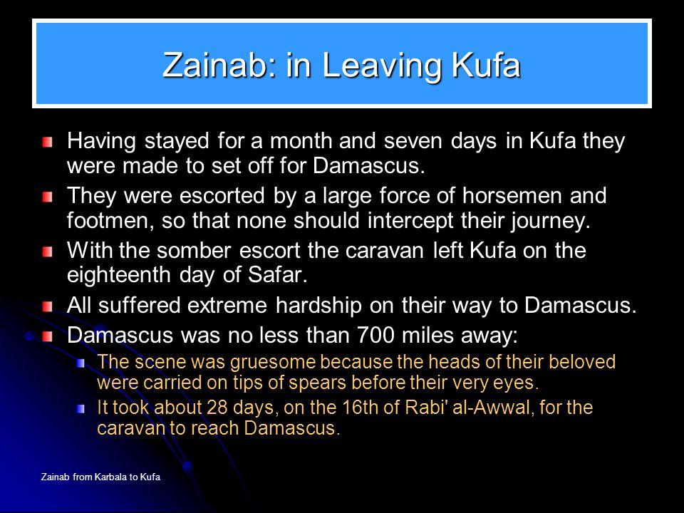 Zainab: in Leaving Kufa
