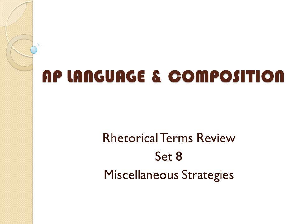 AP LANGUAGE & COMPOSITION