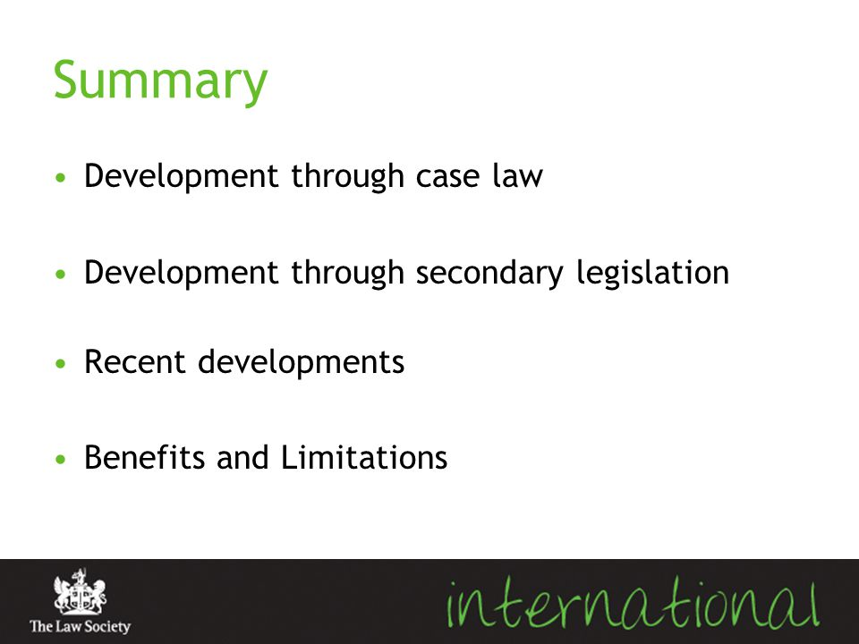Summary Development through case law