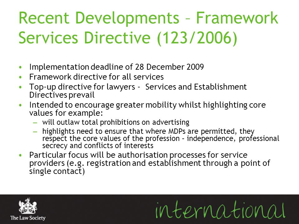 Recent Developments – Framework Services Directive (123/2006)