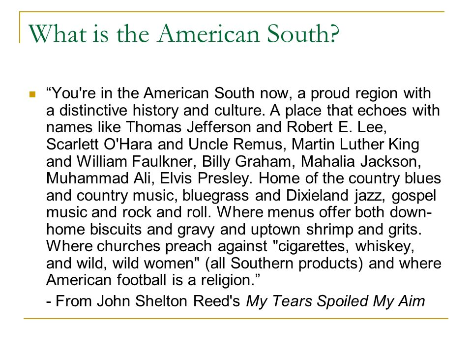 What is the American South
