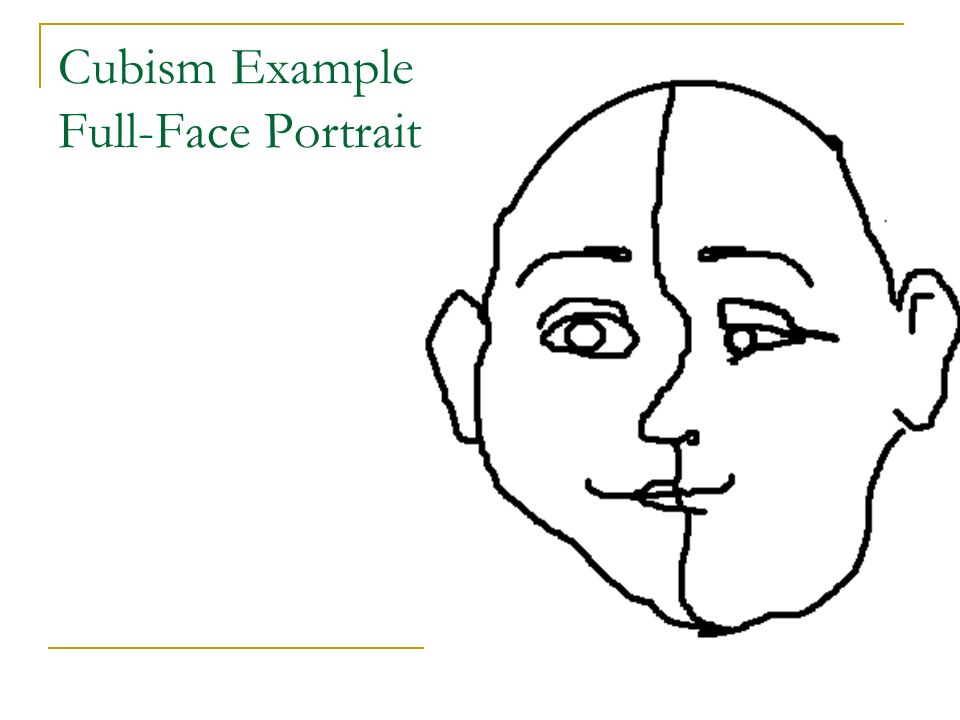 Cubism Example Full-Face Portrait – Student work