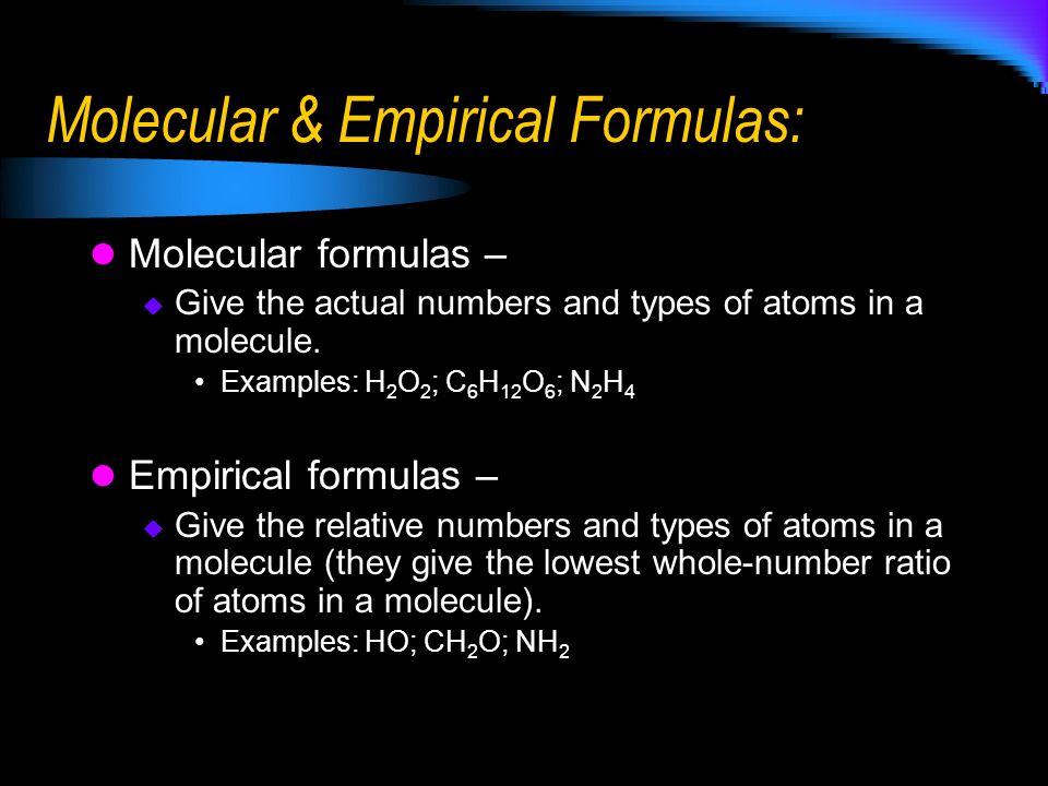Molecular & Empirical Formulas: