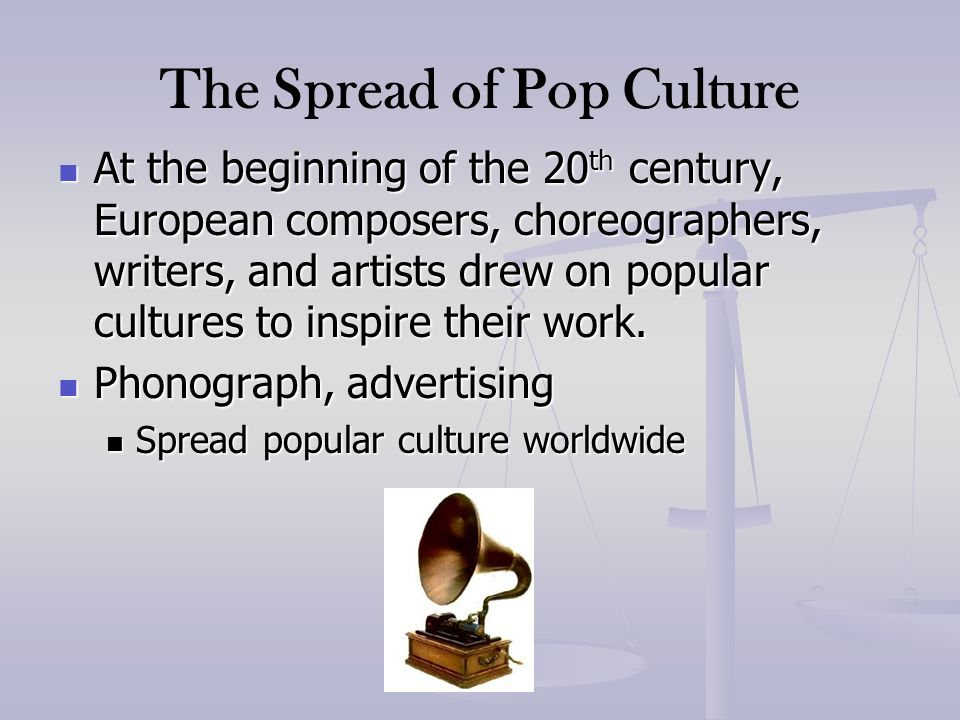 The Spread of Pop Culture