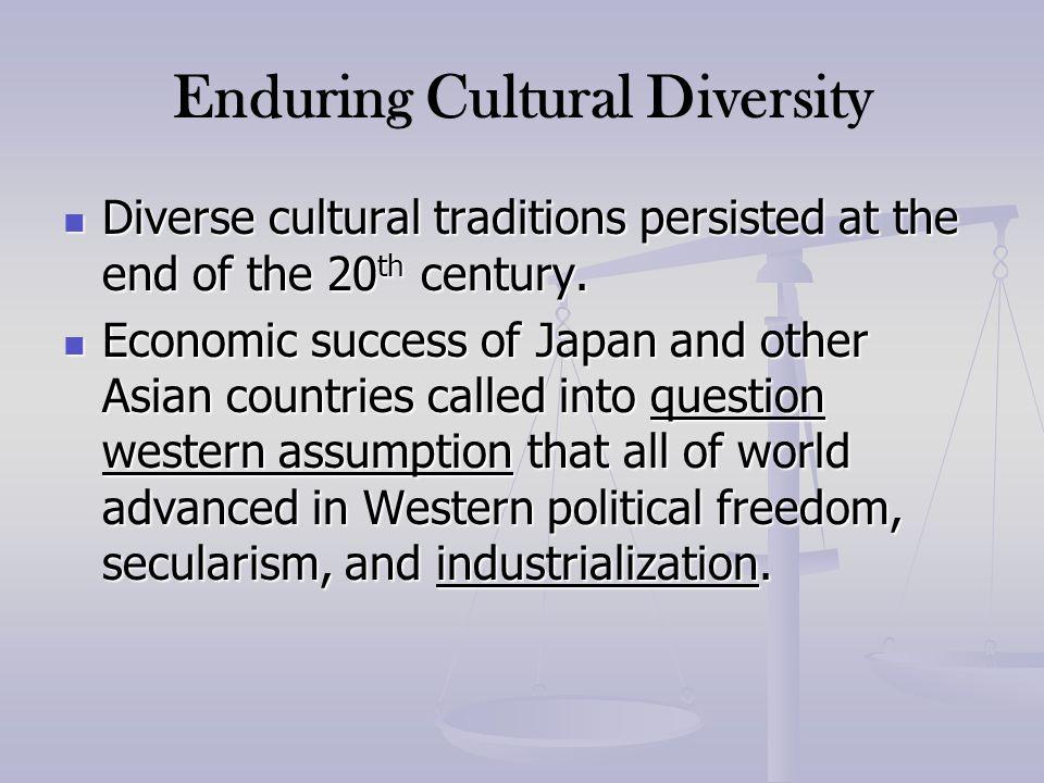 Enduring Cultural Diversity