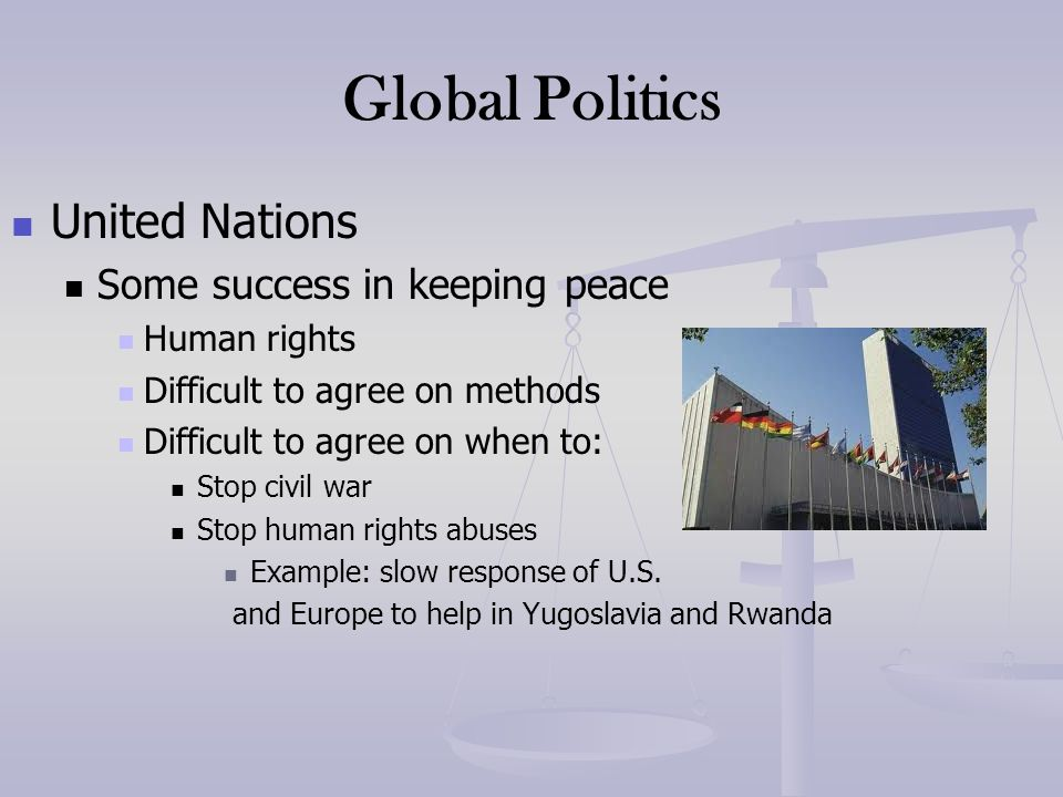 Global Politics United Nations Some success in keeping peace
