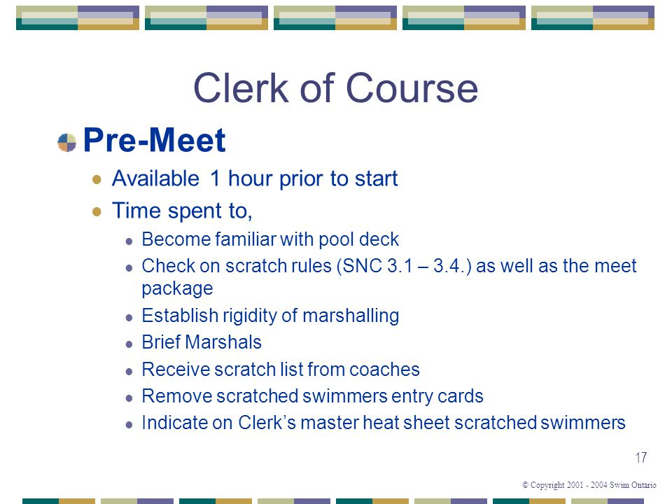 Clerk of Course Pre-Meet Available 1 hour prior to start