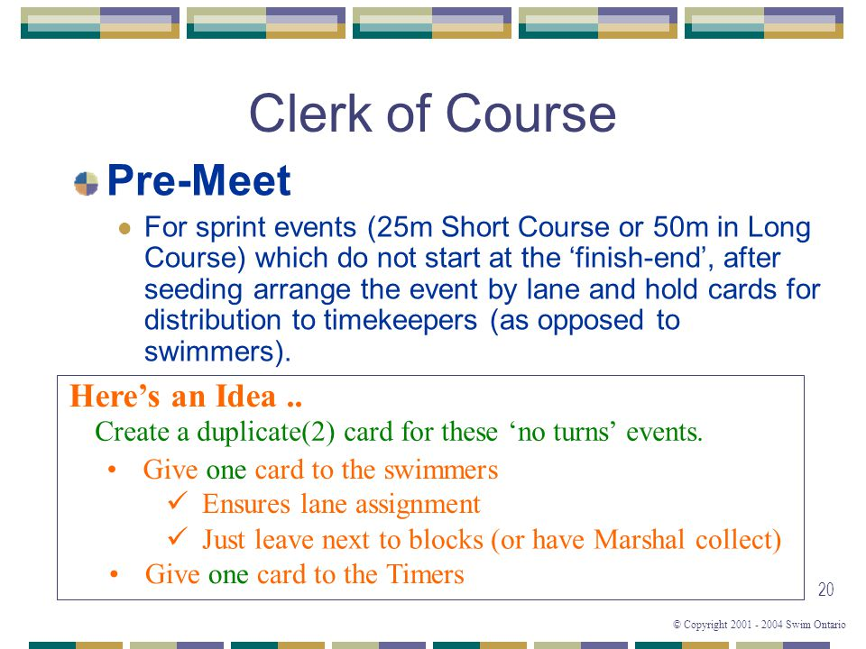 Clerk of Course Pre-Meet Here's an Idea ..