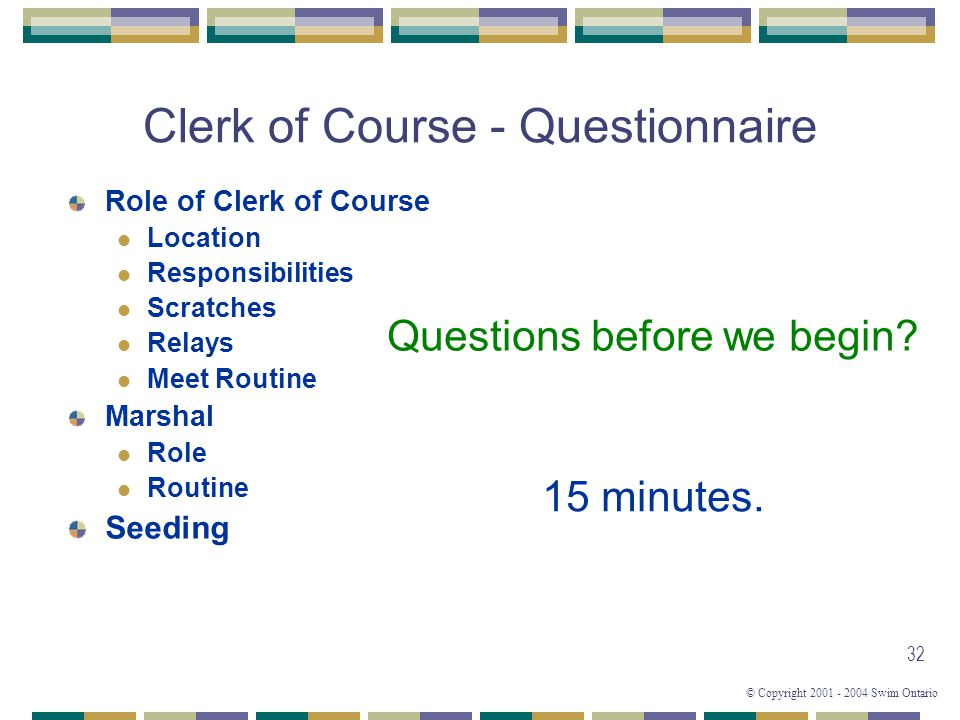 Clerk of Course - Questionnaire