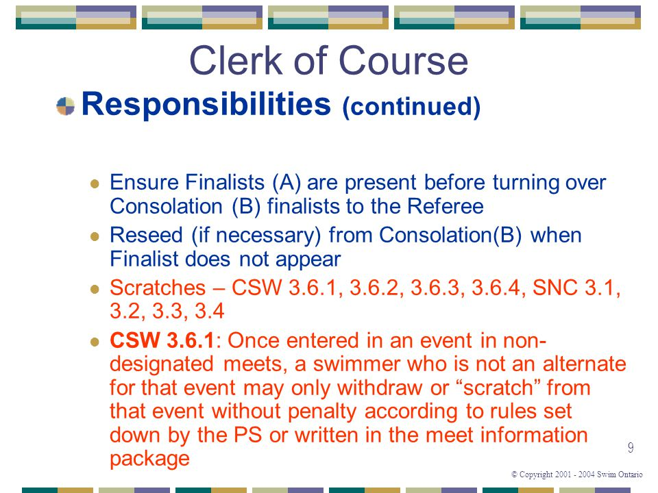 Clerk of Course Responsibilities (continued)
