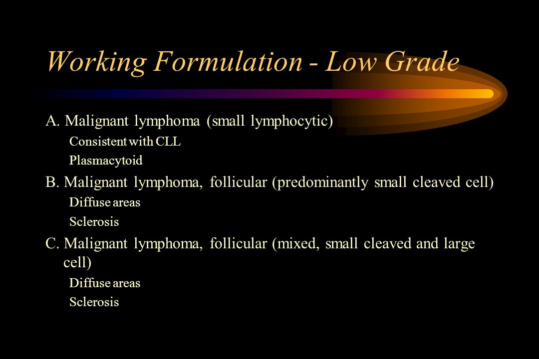 Working Formulation - Low Grade