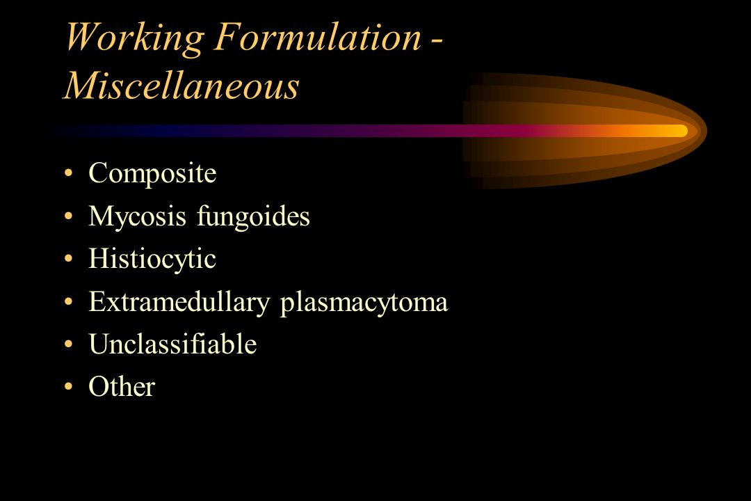 Working Formulation - Miscellaneous