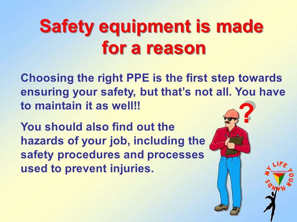 Safety equipment is made