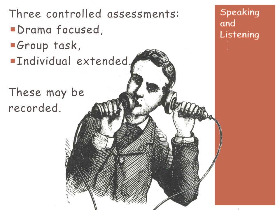 Three controlled assessments: