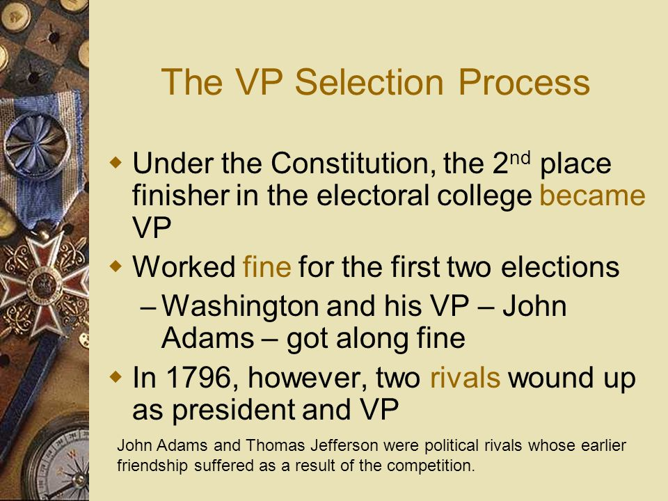 The VP Selection Process