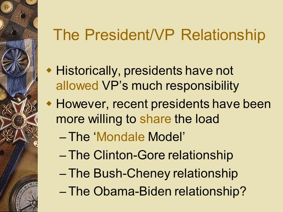The President/VP Relationship