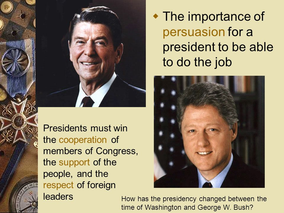 The importance of persuasion for a president to be able to do the job