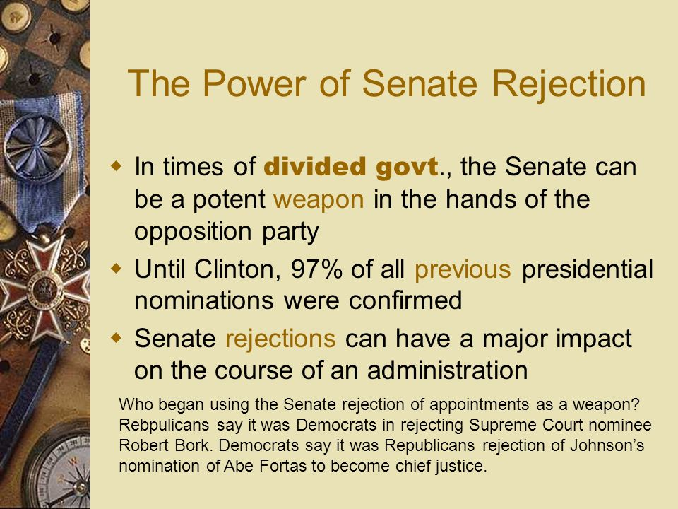 The Power of Senate Rejection