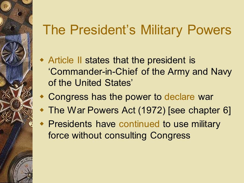 The President's Military Powers