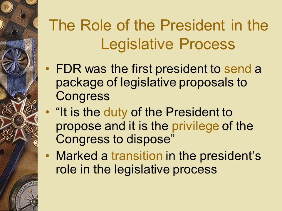 The Role of the President in the Legislative Process