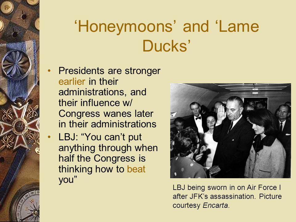 'Honeymoons' and 'Lame Ducks'