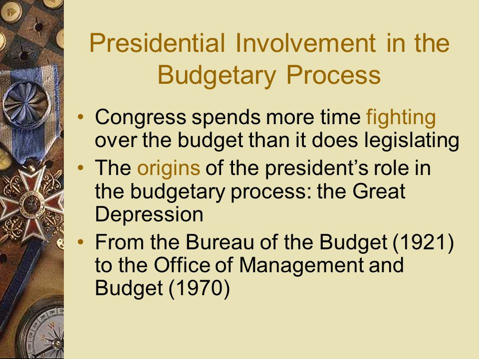 Presidential Involvement in the Budgetary Process
