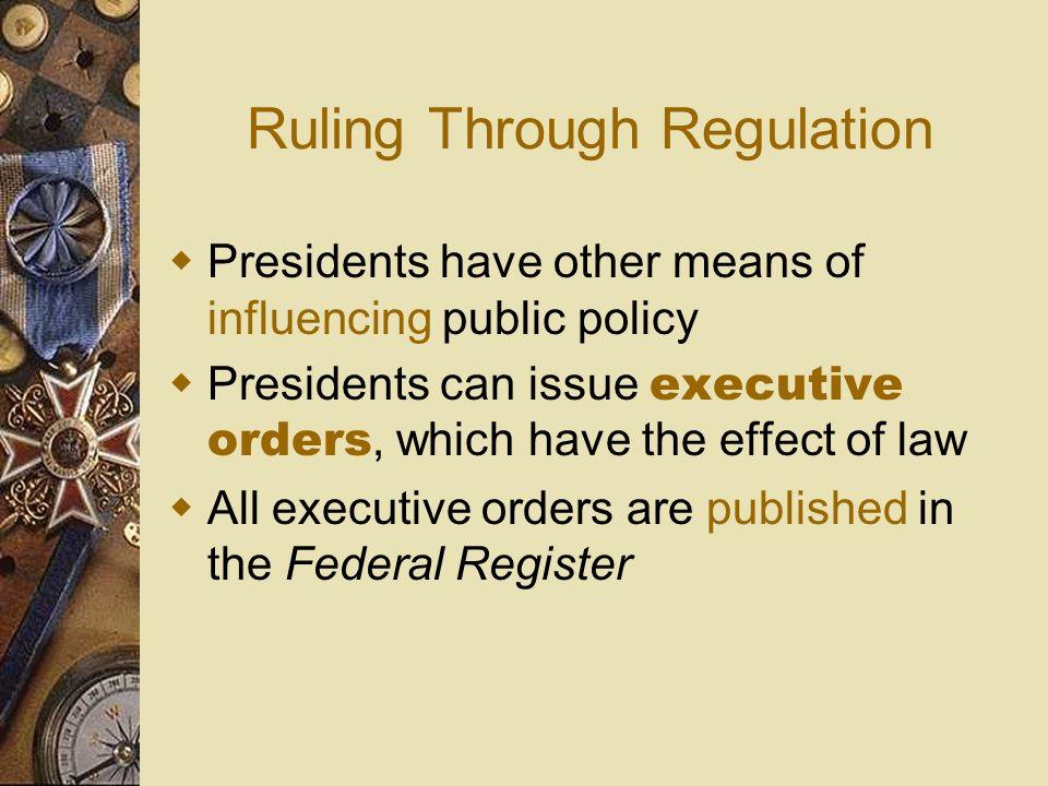 Ruling Through Regulation