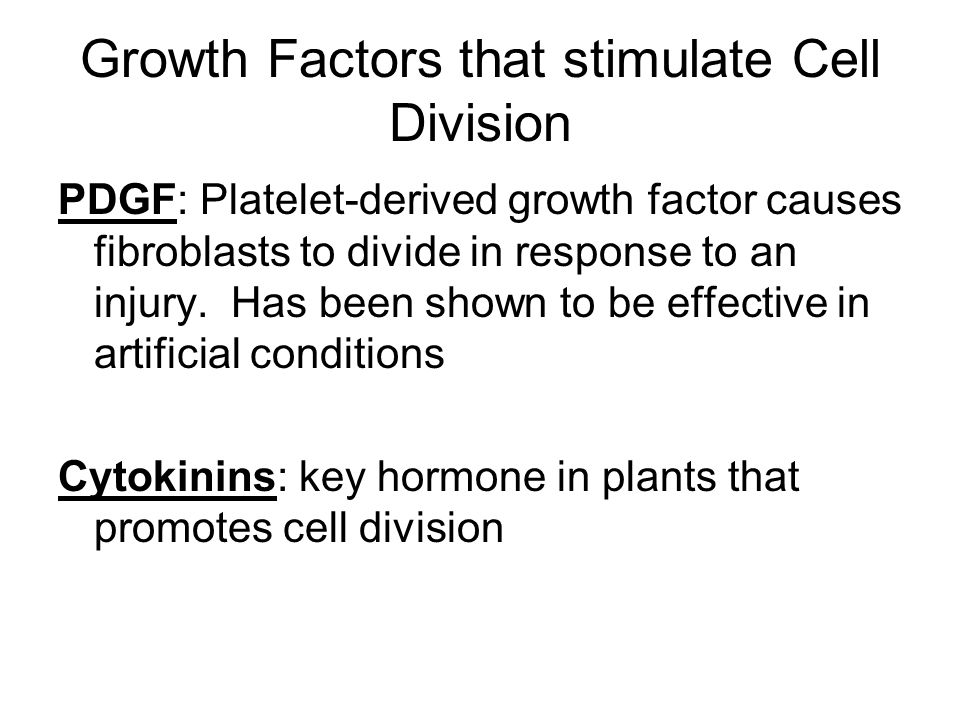 Growth Factors that stimulate Cell Division